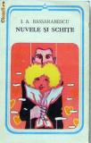 Nuvele si schite   I.A. Bassarabescu
