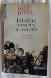 Daniel Daianu Echilibrul economic si moneda Keynesianism si monetarism Ed. Humanitas 1993