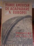 Planul american de acaparare a Europei