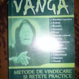 Metode de vindecare si retete practice-Vanga