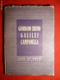 Texte Filozofice  - G.Bruno , Galilei , Campanella -ed. 1951