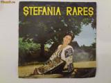 Discuri vinyl pick-up Electrecord STEFANIA RARES FORMAT MIC Viteza 45 rar vechi colectie