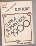 LUMEA ROMANEASCA LA 1900, ION BULEI