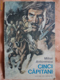 CINCI CAPITANI - MIHAI ANTONESCU - carte pentru copii.
