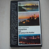 DARIE NOVACEANU - NOAPTEA, PE DRUMURILE ITALIEI - Carte de calatorie