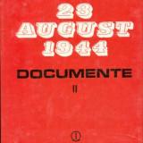 23 AUGUST 1944 - DOCUMENTE1944- VOL.II - Istorie
