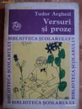 VERSURI SI PROZE - TUDOR ARGHEZI - COLECTIA BIBLIOTECA SCOLARULUI - carte pentru copii.