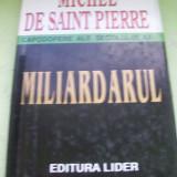 MILIARDARUL MICHEL DE SAINT PIERRE - Roman