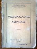 Personalismul energetic-C.Radulescu-Motru, C. Radulescu-Motru