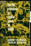 TARILE ROMANE SI ITALIA PANA LA 1600- George Lazarescu , Nicolae Stoicescu