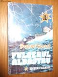 PAVEL CORUT (autograf) - Fulgerul Albastru - Editura Miracol, 1993, Alta editura