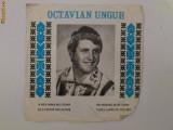 Disc vinyl vinil pick-up Electrecord OCTAVIAN UNGUR FORMAT MIC Viteza 45 rar vechi colectie