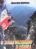 Doctorul Serban Milcoveanu si Legiunea