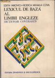 Edith Iarovici / Rodica Mihaila-Cova - Lexicul de baza al limbii engleze ( dictionar contrastiv)
