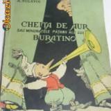 CHEITA DE AUR -BURATINO de ALEXEI TOLSTOI, anul 1967 - Carte de povesti