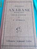 XENOPHON-ANABASE;LIBRAIRIE ARMAND COLIN;PARIS 1927