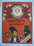 NAZDRAVANIILE LUI PACALA - COLECTIA PRICINDEL .NR 1 .