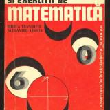 Rodica Trandafir*Alexandru Leonte_CULEGERE DE PROBLEME SI EXERCITII DE MATEMATICA - Carte Matematica