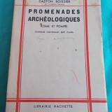 GASTON BOISSIER-PROMENADES ARCHEOLOGIQUES, ROME ET POMPEI, HACHETTE, 1937 - Roman
