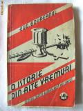 """Carte veche: """"O ISTORIE DIN ALTE VREMURI"""", Eug. Boureanul, 1933."""