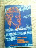 Ciprian Porumbescu Horia Stanca carte arta muzica hobby editura dacia 1975, Alta editura