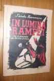 IN  LUMINA RAMPEI   --  Sandu Naumescu  --  prefata: Victor Eftimiu  --  [ 1946 ], Alta editura, Victor Eftimiu