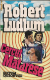 Robert Ludlum - Cercul Matarese - 1993