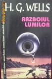 2 carti science fiction-conflict cu extraterestrii-H G Wells - Razboiul lumilor; Ziua independentei-Devlin,Emmerich-ecranizare cu Will Smith (B2111), Alta editura