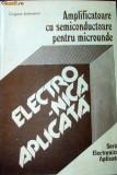 Amplificatoare cu semiconductoare pentru microunde   Grigore Antonescu