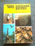 Artizanii naturii Tudor Opris editura albatros carte stiinta natura hobby, Alta editura