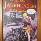 ALS DAS JAHRHUNDERT JUNG WAR  -- Dieter Franck  [ text in limba germana,  1997 ], Alta editura
