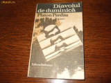 Platon Pardau - Diavolul de duminica, roman, 1981