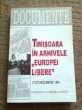 Timisoara in arhivele europei libere carte stiinta istorie banat documente, Alta editura