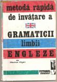 (C1006) METODA RAPIDA DE INVATARE A GRAMATICII LIMBII ENGLEZE DE MONICA VISAN, EDITURA VIITORUL ROMANESC, 1992