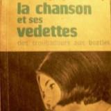 Jacques Marny- Vedetele muzicii usoare-de la trubaduri la Beatles (muzica usoara etc)- ed Muzicala (B544) - Carte Arta muzicala