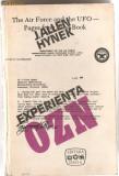 (C1048) EXPERIENTA OZN O CERCETARE STIINTIFICA DE J. ALLEN HYNEK, EDITURA DACIA, CLUJ-NAPOCA, 1978, TRADUCERE DE ION HOBANA SI PETRE-GRIGORE NASTASE