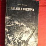 PETRU DUMITRIU -PASAREA FURTUNII 1954 -Prima Editie - Roman