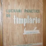 LUCRARI PRACTICE DE TAMPLARIE   - manual pentru clasa a V -a  --  V. Constantinescu  si I. Cirstea   [ 1959 ]