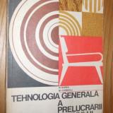 TEHNOLOGIA GENERALA A PRELUCRARII LEMNULUI -- manual pentru licee cu profil anii I si II, 1975 -- N Barba si M Ciobescu - Manual scolar Altele, Alte materii