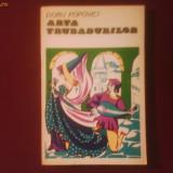 Doru Popovici Arta trubadurilor - Carte Arta muzicala
