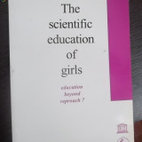 THE SCIENTIFIC EDUCATION OF GIRLS -CARTE IN ENGLEZA
