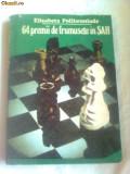 64 PREMII DE FRUMUSETE IN SAH ~ ELISABETA POLIHRONIADE