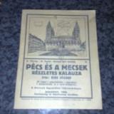 Pecs es a Mecsek, reszletes kalauza ( calauza orasului Pecs ) 1926, cu harta - Carte veche