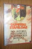 DUMITRU STANILOAE  -  Din Istoria Isihasmului in Ortodoxia Romana - 1992, 169 p.