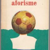 SPORTUL IN AFORISME - Carte sport