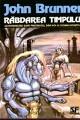 John Brunner - Rabdarea timpului (ed. NEMIRA 1994)