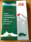 ACI GUIDA TURISTICA CARTOGRAFICA PROVINCIE ITALIA 1 harta ghid calatorie turism