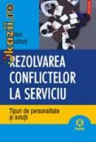 Nelson Bouchard - Rezolvarea conflictelor la serviciu
