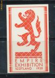 RFL 1938 vigneta rara expozitia imperiala britanica din Scotia, guma originala fara sarniera