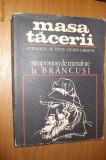 MASA TACERII  Simpozion de Metafore la BRANCUSI  -- antologie de texte de Ion Caraion  --   [ editat 1970 , contine 311  pag.  ], Alta editura, Ion Caraion